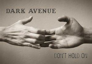 Dark avenue don't hold on