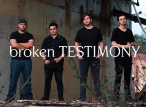 broken testimony